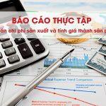 Báo cáo Thực tập Kế toán chi phí sản xuất và tính giá thành sản phẩm