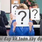 Giải đáp các thắc mắc trong hồ sơ kế toán xây dựng
