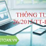 Thông tư 26 và các điểm cần lưu ý về thuế GTGT