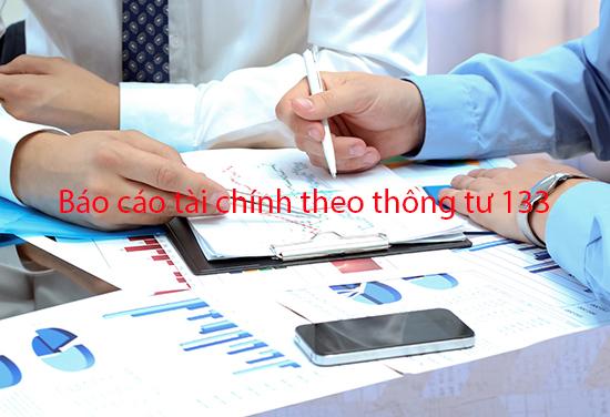 Cách lập Báo cáo tài chính theo Thông tư 133 mới nhất