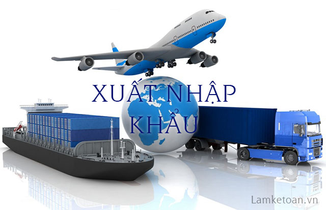 Một số thông tin về kế toán xuất nhập khẩu