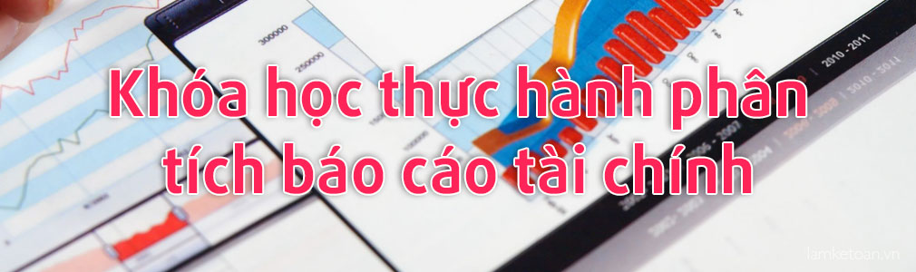 khoa-hoc-thuc-hanh-phan-tich-bao-cao-tai-chinh