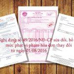 Mức phạt vi phạm hóa đơn thay đổi từ ngày 01/08/2016