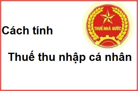 Quy định cách tính thuế thu nhập cá nhân quy ra Đồng Việt Nam