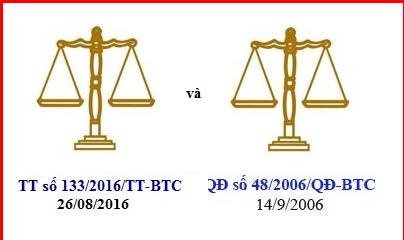 Thông tư 133/2016/TT-BTC và Quyết định 48/2006/QĐ-BTC