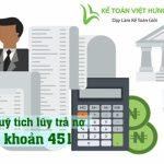Cách thức hạch toán quỹ tích lũy trả nợ - tài khoản 451