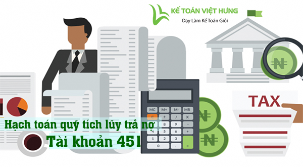 cach-thuc-hach-toan-quy-tich-luy-tra-no-tai-khoan-451