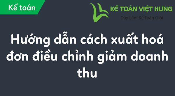 tim-hieu-cach-xuat-hoa-don-dieu-chinh-giam-doanh-thu