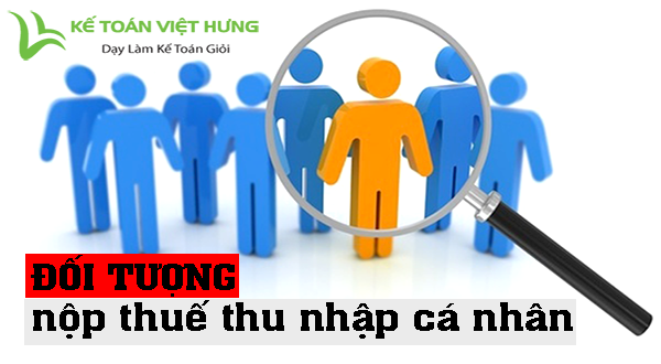 nhung-quy-dinh-moi-ve-doi-tuong-nop-thue-thu-nhap-ca-nhan