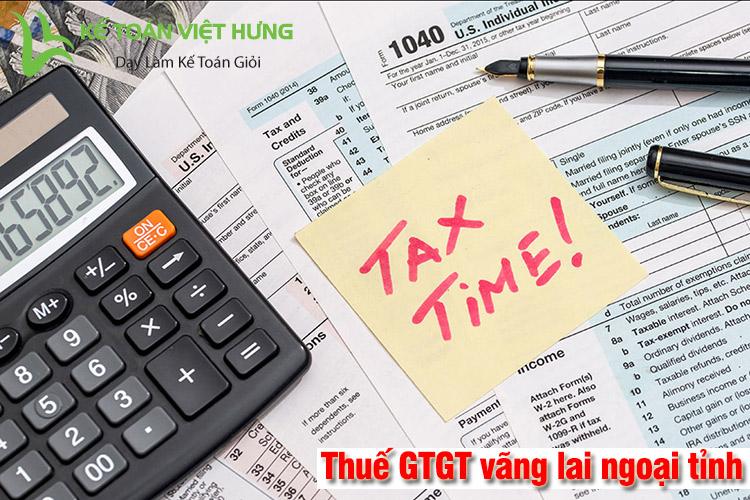 thuế giá trị gia tăng vãng lai ngoại tỉnh