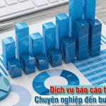 Dịch vụ báo cáo tài chính năm - Chuyên nghiệp đến bước cuối cùng