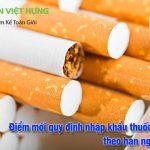 Điểm mới trong nhập khẩu thuốc lá ở Việt Nam theo hạn ngạch thuế quan