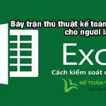 Bày trận thủ thuật kế toán trên Excel cho người làm kế toán