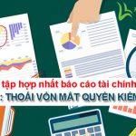 [BÚT TOÁN] Bài tập hợp nhất báo cáo tài chính: PHẦN 1 - Thoái vốn