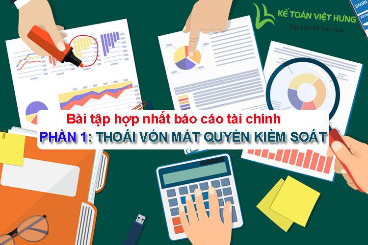bài tập báo cáo tài chính hợp nhất
