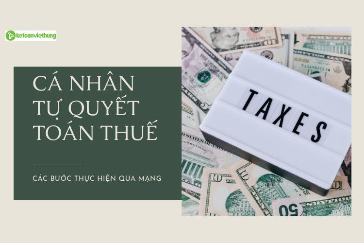 cá nhân tự quyết toán thuế tncn