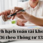Cách hạch toán tài khoản 136 theo Thông tư 133